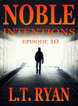 Noble Intentions: Episode 10