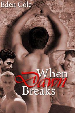When Dawn Breaks [Gay Menage GLBT Erotica]