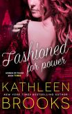 Book Cover Image. Title: Fashioned for Power, Author: Kathleen Brooks