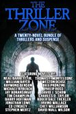 Book Cover Image. Title: The Thriller Zone:  A Twenty-Novel eBook Bundle of Thrillers and Suspense, Author: Irving Wallace