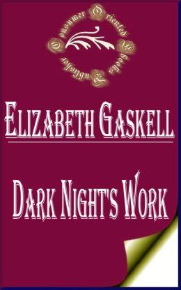Dark Night's Work by Elizabeth Gaskell