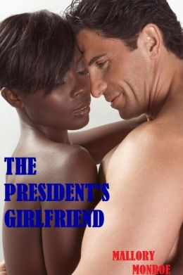 THE PRESIDENT'S GIRLFRIEND