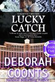 Book Cover Image. Title: Lucky Catch, Author: Deborah Coonts