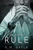 Book Cover Image. Title: Mason's Rule, Purgatory Masters Bk 3, Author: Eliza Gayle