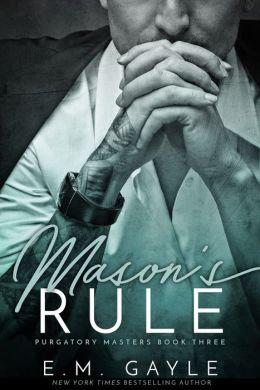 Mason's Rule, Purgatory Masters Bk 3