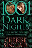 Book Cover Image. Title: Show Me, Baby:  A Masters of the Shadowlands Novella, Author: Cherise Sinclair