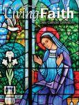 Book Cover Image. Title: Living Faith - Daily Catholic Devotions, Volume 30 Number 3 - 2014 October, November, December, Author: Mark Neilsen