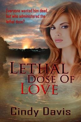 Lethal Dose of Love
