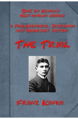 The Trial, by Franz Kafka