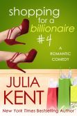 Book Cover Image. Title: Shopping for a Billionaire 4, Author: Julia Kent