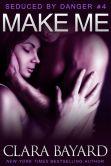 Book Cover Image. Title: Make Me, Author: Clara Bayard