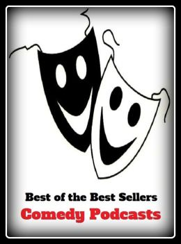 Best of the best sellers comedy pod casts comic comical for Best farcical films