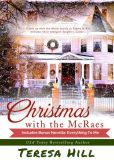 Book Cover Image. Title: Christmas With the McRaes:  Books 1,2 & 3, plus a new novella, Welcome Lizzie, Author: Teresa Hill
