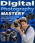 Book Cover Image. Title: Digital Photography Mastery, Author: Anonymous