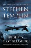 Book Cover Image. Title: Trident's First Gleaming, Author: Stephen Templin