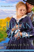 Book Cover Image. Title: Dreams Of You, Author: Jillian Hart