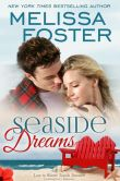 Book Cover Image. Title: Seaside Dreams (Love in Bloom:  Seaside Summers, Book One), Author: Melissa Foster
