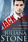 Book Cover Image. Title: Jack, Author: Juliana Stone
