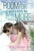 Book Cover Image. Title: Room For Just A Little Bit More, Author: Beth Ehemann