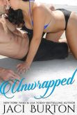 Book Cover Image. Title: Unwrapped, Author: Jaci Burton