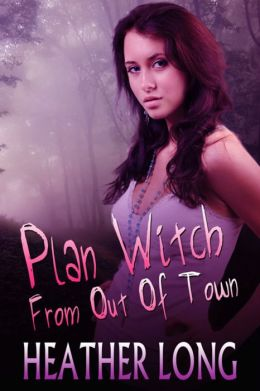 Plan Witch from Out of Town