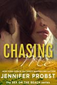Book Cover Image. Title: Chasing Me:  Sex on the Beach, Author: Jennifer Probst