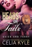 Book Cover Image. Title: Heads or Tails (BBW Paranormal Shapeshifter Werelion Romance), Author: Celia Kyle