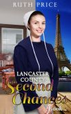 Book Cover Image. Title: Lancaster County Second Chances 4, Author: Ruth Price