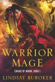 Book Cover Image. Title: Warrior Mage, Author: Lindsay Buroker