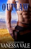 Book Cover Image. Title: The Outlaw:  Montane Men, Book 3, Author: Vanessa Vale