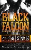 Book Cover Image. Title: Black Falcon:  Complete Series Collection, Author: Michelle A. Valentine