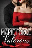 Book Cover Image. Title: Valorous, Author: M.S. Force