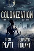 Book Cover Image. Title: Colonization, Author: Sean Platt