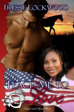 Teach Me to Love [Interracial Romance]