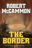 Book Cover Image. Title: The Border, Author: Robert McCammon