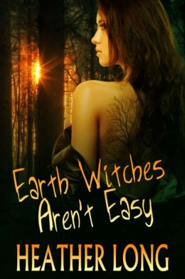 Earth Witches Aren't Easy