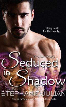 Seduced in Shadow