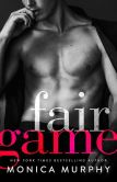 Book Cover Image. Title: Fair Game, Author: Monica Murphy