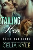Book Cover Image. Title: Tailing Her (BBW Paranormal Shapeshifter Werelion Romance), Author: Celia Kyle