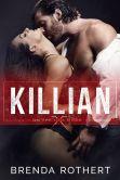 Book Cover Image. Title: Killian, Author: Brenda Rothert