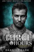 Book Cover Image. Title: Three Hours (Seven Series Book 5), Author: Dannika Dark