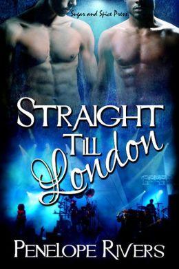 Straight Till London [Gay Glbt Erotic Romance]