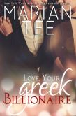 Book Cover Image. Title: Love, Your Greek Billionaire, Author: Marian Tee