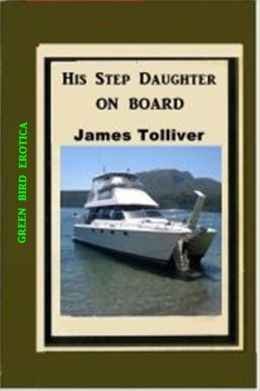 His Step Daughter on Board