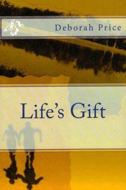 Life's Gift