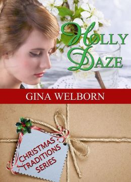 Holly Daze (Christmas Traditions, #7)