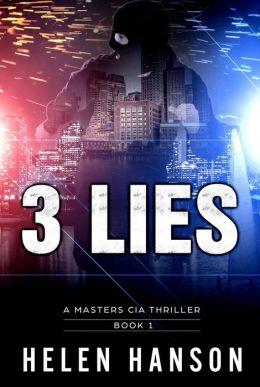 3 LIES (A Masters CIA Thriller, #1)
