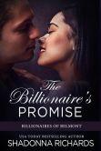 Book Cover Image. Title: The Billionaire's Promise (Billionaires of Belmont, #2), Author: Shadonna Richards