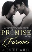 Book Cover Image. Title: Promise of Forever (Promises, #3), Author: Jessica Wood
