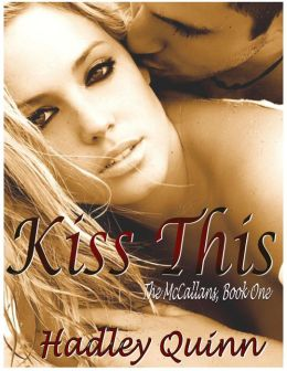 Kiss This (The McCallans, #1)